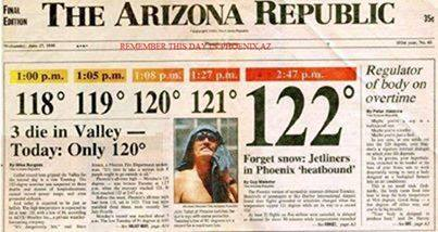 June 26, 1990 newspaper headline - Tempe, AZ had a temperature of 122 degrees that day!